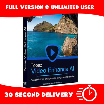 Topaz Video Enhance AI 1.2.1 2020 | Full version | 30s delivery