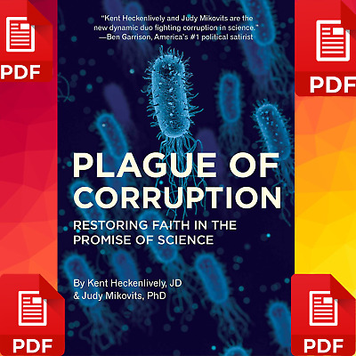 Plague of Corruption: Restoring Faith in the Promise of Science P/*D/*F//E.B00.K