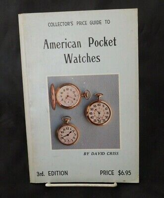 Collector's Price Guide to American Pocket Watches 1977 Third Edition