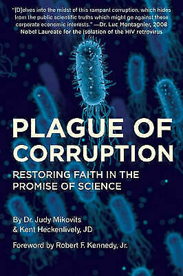 [P.D.F] Plague of Corruption by Kent Heckenlively, Judy Mikovits 2020 p.d.f