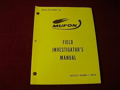 Mufon ~ UFO Field Investigator's Manual ~ 2nd. Ed. ~ 1975 ~ by Raymond E. Fowler