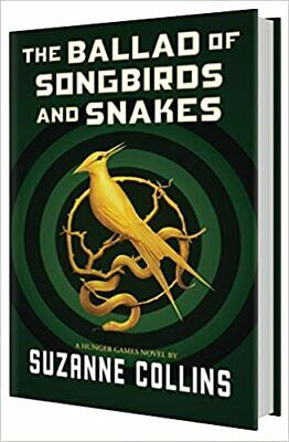 The Ballad of Songbirds and Snakes (A Hunger Games...  HARDCOVER 2020