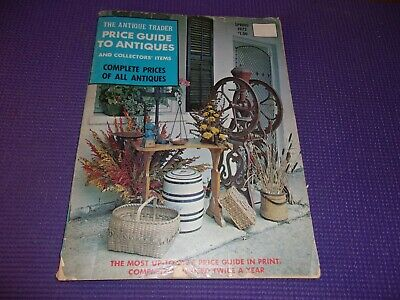 Antique Trader Price Guide To Antiques & Collectibles 1972 Spring Illust. 99 Pg.