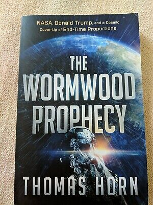The Wormwood Prophecy By Tom Horn
