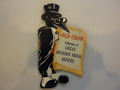 Old Crow Collection Of Bourbon Drink Recipes  (Circa 1960)
