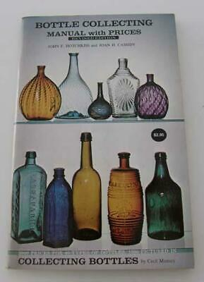 Bottle Collecting Manual with Prices by Hotchkiss & Cassidy