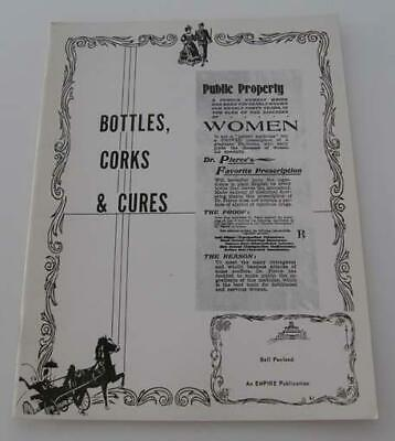 Bottles, Corks And Cures by Penland