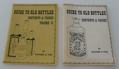 Guide To Old Bottles Contents & Prices, Vol. I & II by Fike