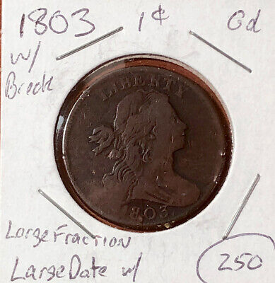 1803 1C BN US Draped Bust Large Copper One Cent Coin Good Condition S Sheldon ?