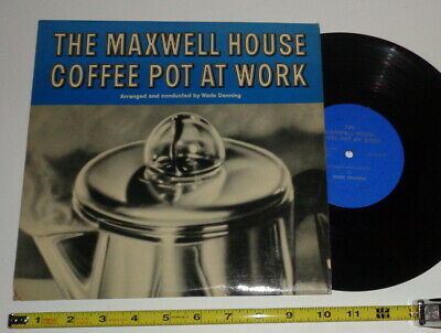 Vintage record album, The Maxwell House Coffee Pot At Work, Wade Denning 33 1/3
