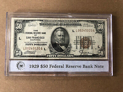 1929 $50 FRBN FEDERAL RESERVE BANK NOTE SAN FRANCISCO, CA in. case