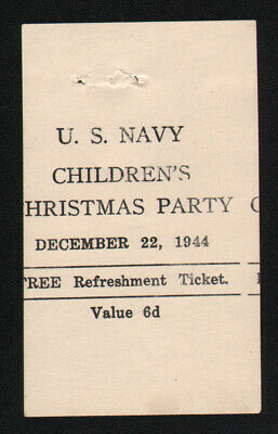 WWII US Navy Children'S Christmas Party 6 pence chit Dec 22 1944 good for 1 ride