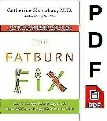 The Fatburn Fix: Boost Energy, End Hunger, and Lose Weight ✉📥 [P.D.F]