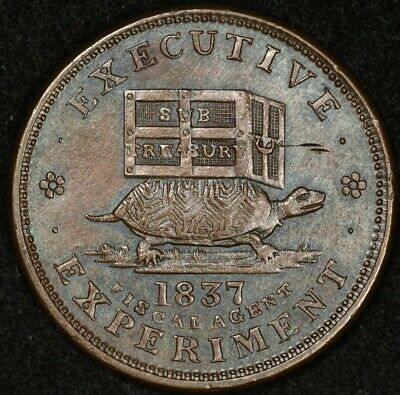 1837 Executive Experiment  Fiscal Agent Sue Treasury Hard Times Token Low19 Ht33
