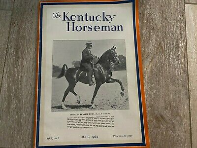 Saddlebred Kentucky Horseman June 1934 Rare Treasure 86 Years Old & MINT Cond.