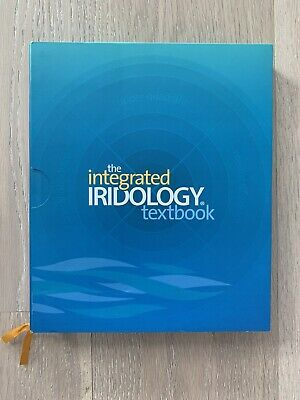 The Integrated Iridology Textbook