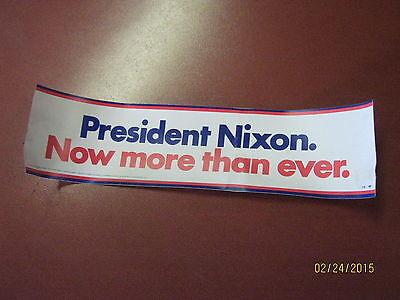 Nixon Now More Than Ever Bumper Sticker  Free Shipping