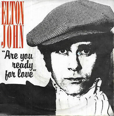 45 Tours.  Elton John. Are You Ready For Love.   C 1