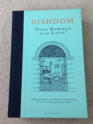 Dishoom Indian Cookbook: From Bombay with Love | Shamil Thakrar RRP£26