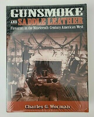 Gunsmoke and Saddle Leather by Charles G. Worman -  NEW & SEALED!