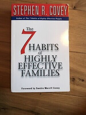 The 7 Habits of Highly Effective Families by Stephen R. Covey (1998, Paperback,