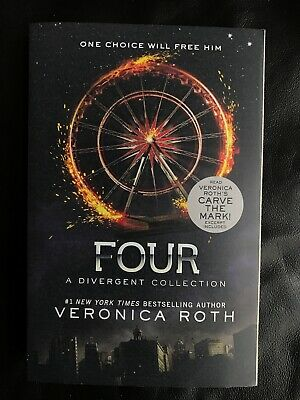 """Four"" By Veronica Roth - Book Four In The Divergent Series"