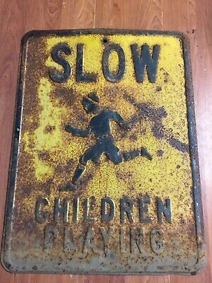 Vintage Embossed Slow Children Playing Sign Rusty Antique Metal Street Road