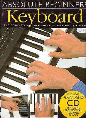 Absolute beginners guide to Keyboard + CD of backing tracks