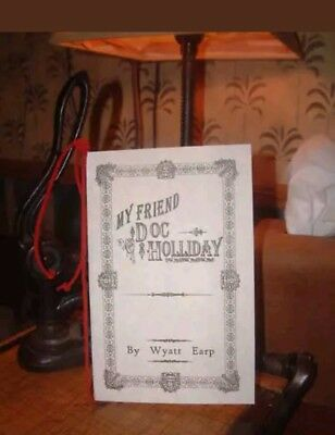Wyatt Earp My Friend Doc Holliday Holiday Tombstone pamphlet collectable book