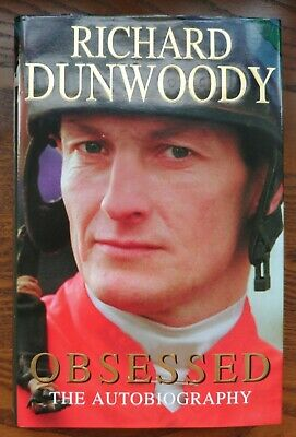SIGNED First Edition 'Obsessed' by Jockey Richard Dunwoody HB Copy Horse Racing