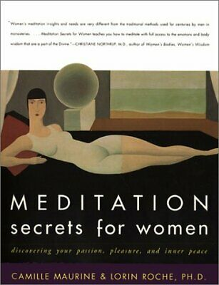 Meditation Secrets for Women: Discovering Your Passion, Pleasure, and Inner Peac