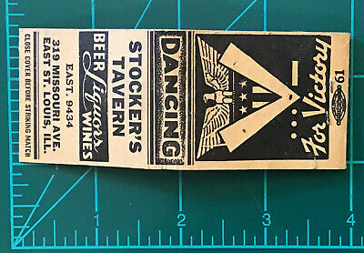 Vintage Matchbook Stockers Tavern East St Louis Il WW2 V For Victory