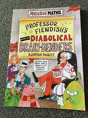 Murderous Maths-Professor Fiendish's Diabolical Brain Benders!