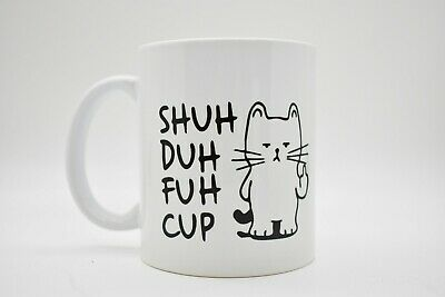 Details about  /shut your dirty little whore mouth coffee mug cup gift inappropriate #326