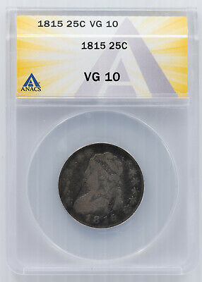 1815 Capped Bust Quarter. ANACS VG-10