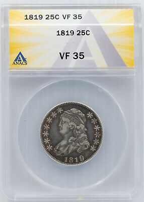 1819 Capped Bust Quarter. ANACS VF-35