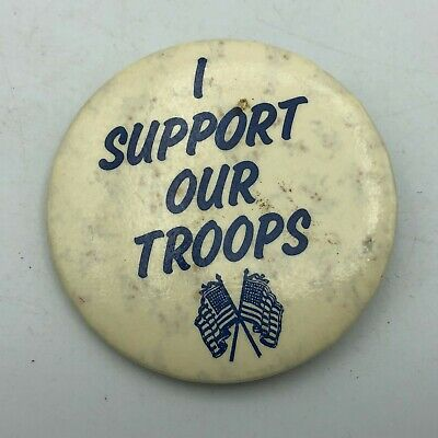 """Vintage I Support Our Troops 2-1/4"""" Button Pin Pinback Crossed Flags    S5"""