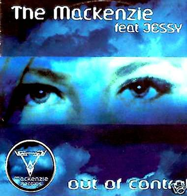 """12"""" - The Mackenzie Ft Jessy - Out Of Control (Listen)"""