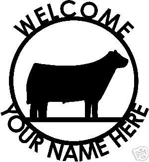 Custom 4-H FFA SHOW CALF COW STEER Welcome Sign Steel