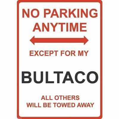 """Metal Sign - """"NO PARKING EXCEPT FOR MY BULTACO"""""""