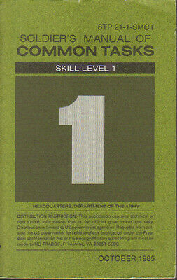 Soldier's Manual of Common Tasks, Skill Level 1, 1985