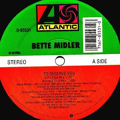 """12"""" - Bette Midler -To Deserve You (DANCE) NUEVO, NEW, STOCK  STORE COPY, LISTEN"""