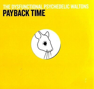 "12"" - The Dysfunctional Psychedelic Waltons - Payback Time (NEW, STOCK STORE"