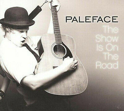 PALEFACE - THE SHOW IS ON THE ROAD - CD, 2009