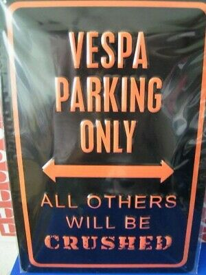 Insegna Targa Metallica Vespa Parking Only 20x30 in 3D