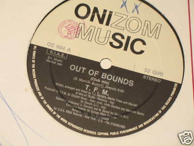 "12"" Mix Ita T.f.m. Out Of Bounds Irma Records"