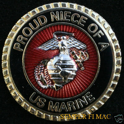 Proud Neice Of A Us Marine Pin Aunt Uncle Cousin Nephew