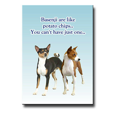 BASENJI Can't Have Just One FRIDGE MAGNET New DOG