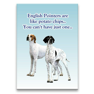 ENGLISH POINTER Can't Have Just One FRIDGE MAGNET Dog