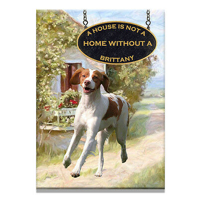 BRITTANY A House Is Not A Home FRIDGE MAGNET Dog